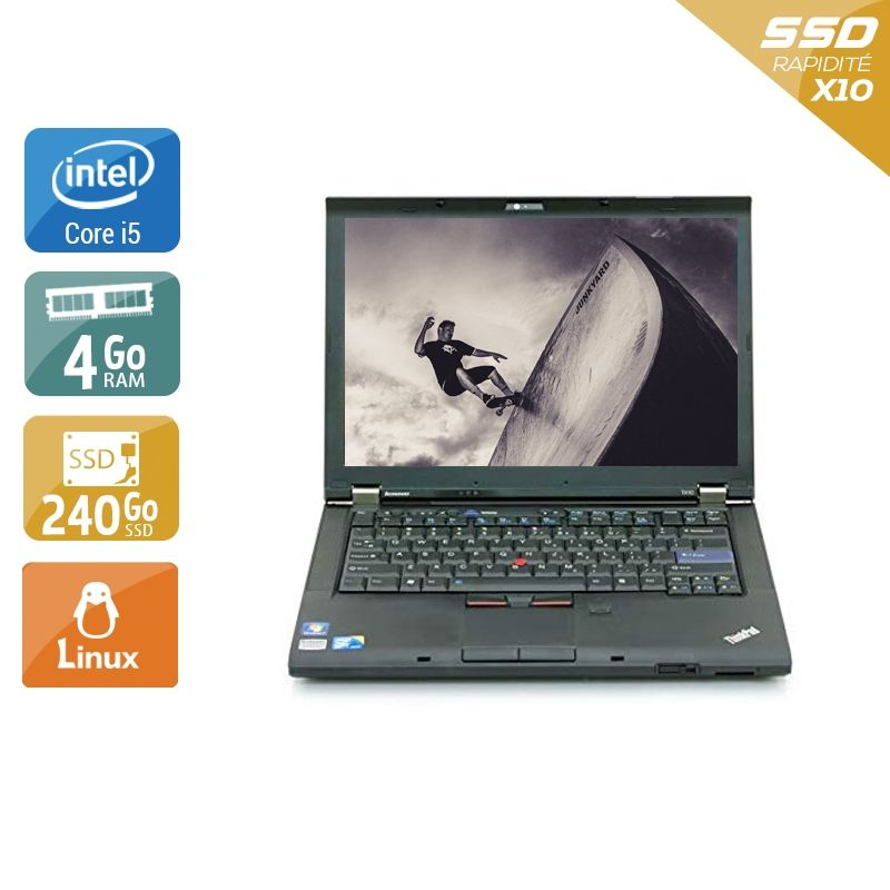Lenovo ThinkPad T410 i5 4Go RAM 240Go SSD Linux