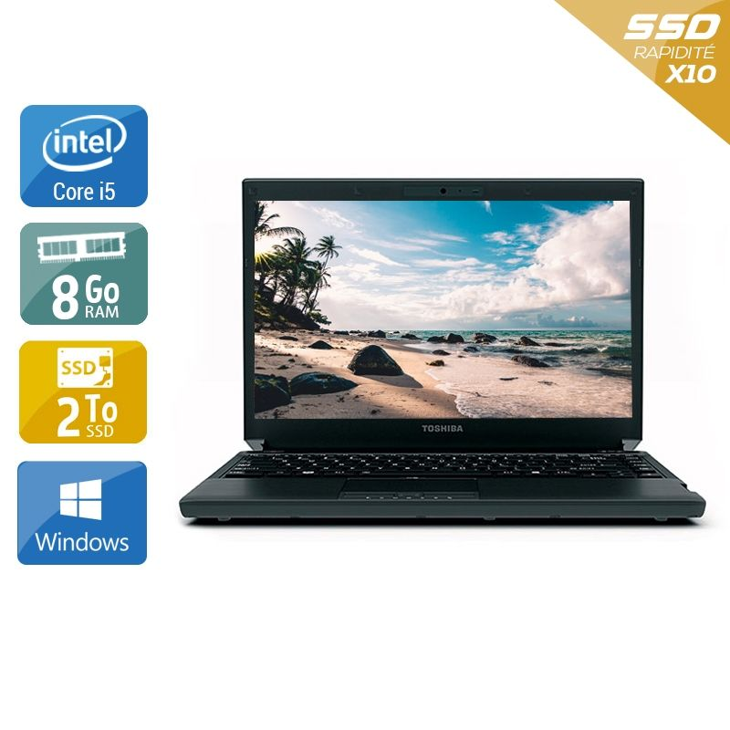 Toshiba Portégé R700 i5 8Go RAM 2To SSD Windows 10