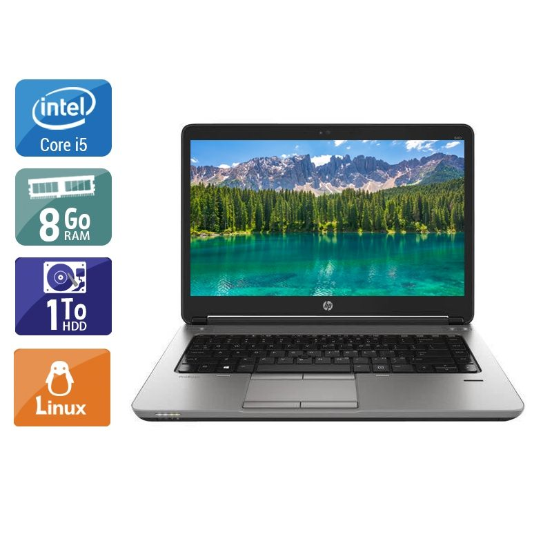 HP ProBook 640 G1 i5 8Go RAM 1To HDD Linux