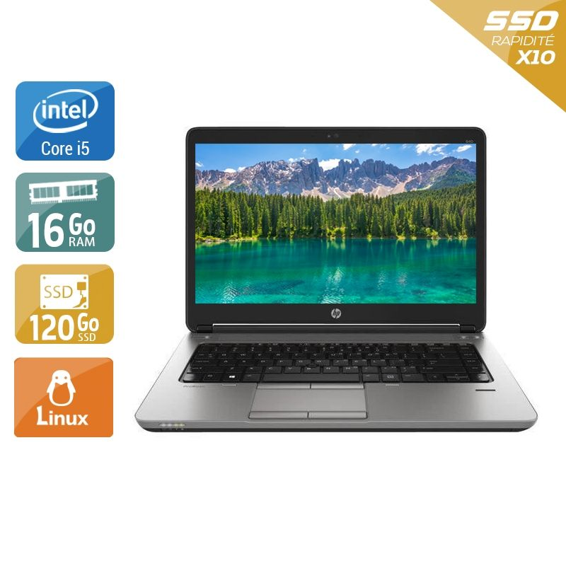 HP ProBook 640 G1 i5 16Go RAM 120Go SSD Linux