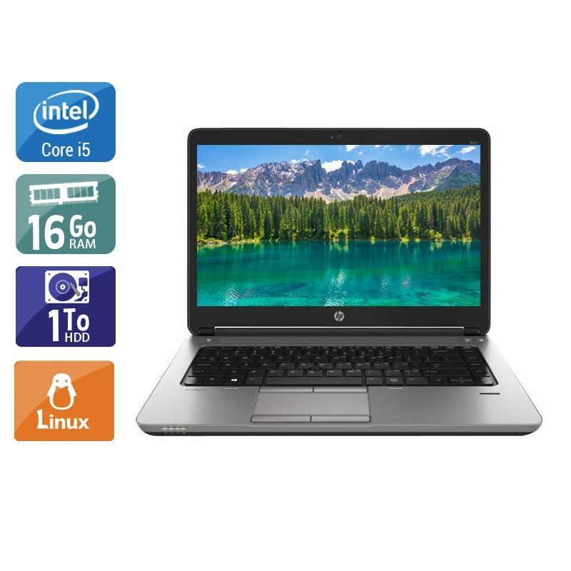 HP ProBook 640 G1 i5 16Go RAM 1To HDD Linux