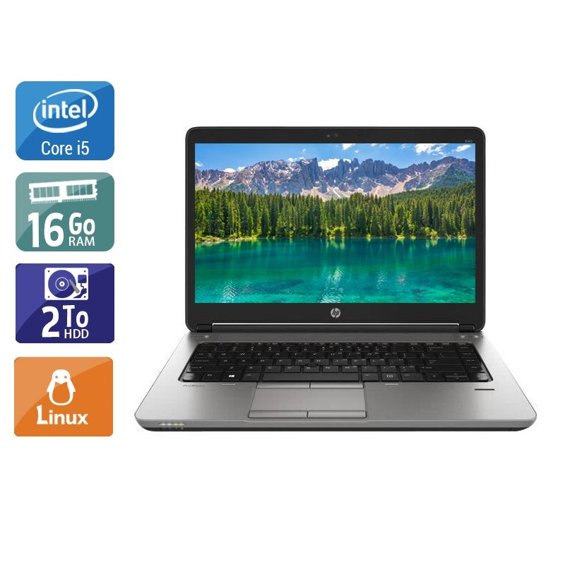 HP ProBook 640 G1 i5 16Go RAM 2To HDD Linux