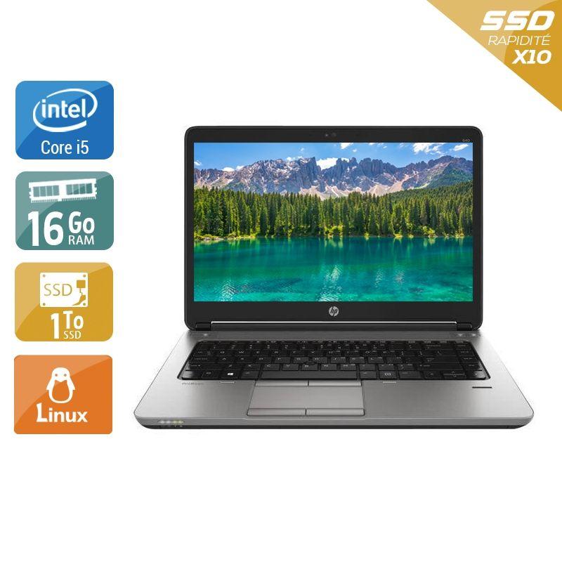 HP ProBook 640 G1 i5 16Go RAM 1To SSD Linux
