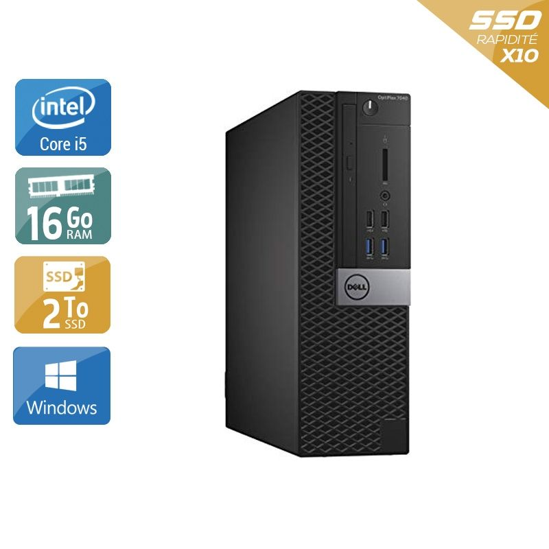 Dell Optiplex 7040 SFF i5 Gen 6 16Go RAM 2To SSD Windows 10