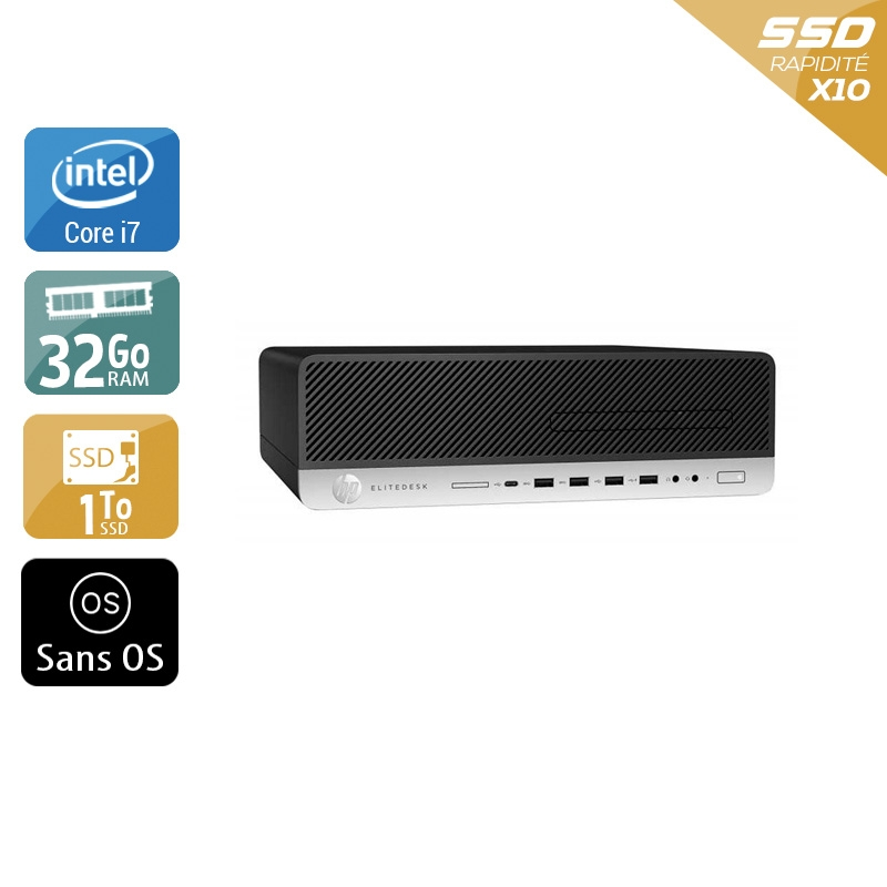 HP EliteDesk 800 G3 SFF i7 Gen 6 32Go RAM 1To SSD Sans OS