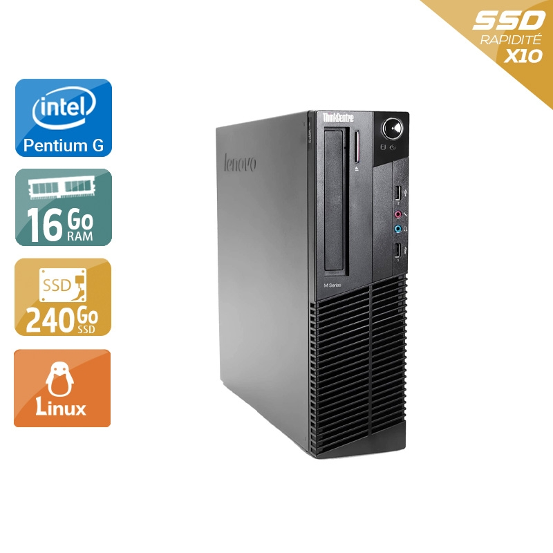 Lenovo ThinkCentre M91 SFF Pentium G Dual Core 16Go RAM 240Go SSD Linux