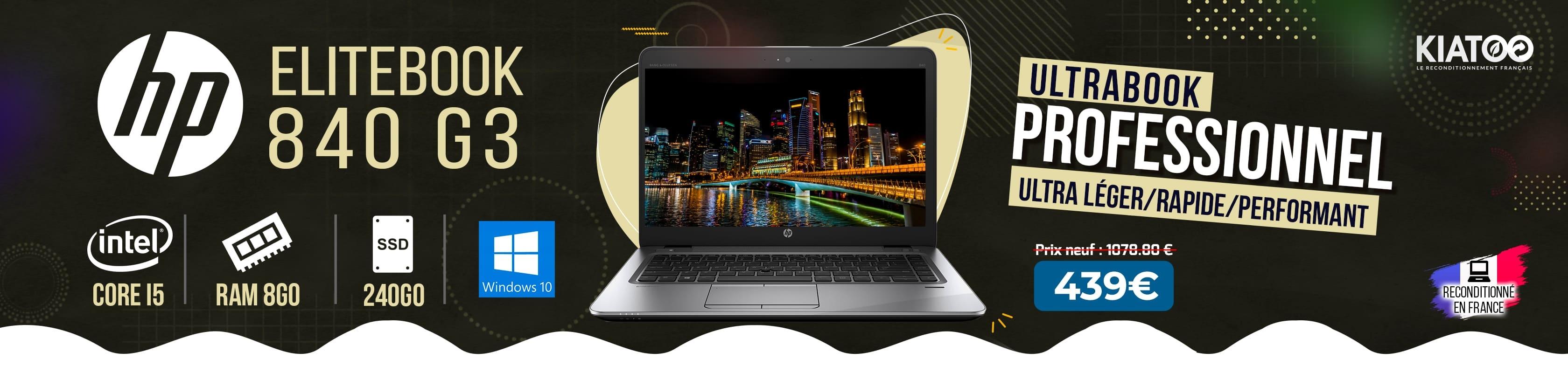 HP EliteBook 840 G3 i5 8Go RAM 240Go SSD Windows 10